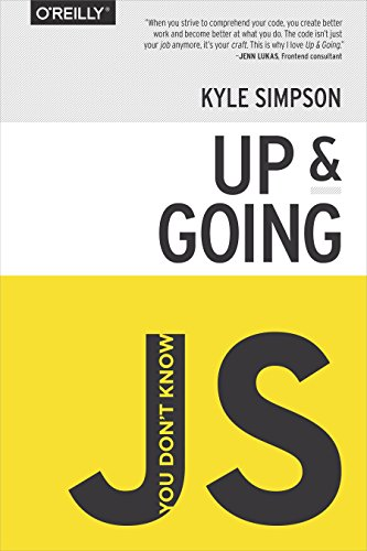 You Dont Know JS: Up & Going (English Edition) de [