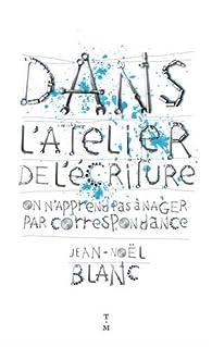 Book's Cover ofDans l'atelier de l'écriture