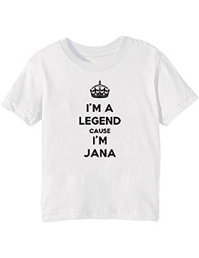 I'm A Legend Cause I'm Jana Bambini Unisex Ragazzi Ragazze T-Shirt Maglietta Bianco Maniche Corte Tutti Dimensioni...