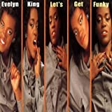 """Songtexte von Evelyn """"Champagne"""" King - Let's Get Funky"""