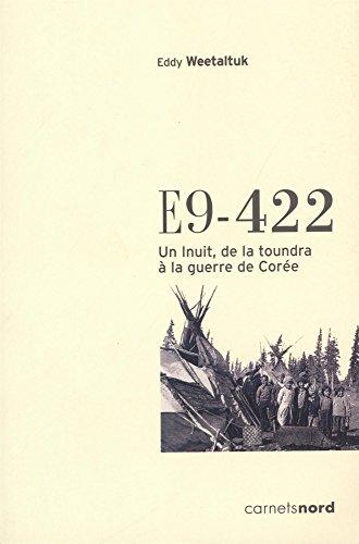 E9-422 : Un Inuit, de la toundra à la guerre de Corée