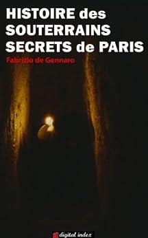 Histoire des souterrains secrets de Paris (Voyages et Aventures) par [de Gennaro, Fabrizio]