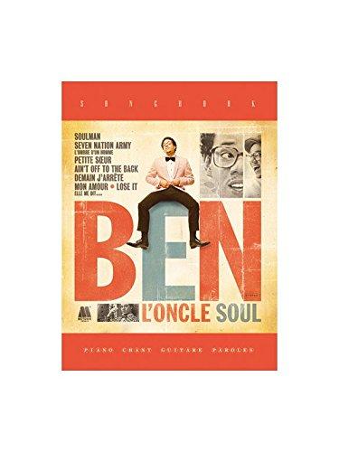 Ben l'Oncle Soul: Ben l'oncle Soul. Partitions pour Piano, Chant et Guitare