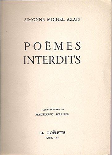 Poèmes interdits par Simonne Michel AZAIS