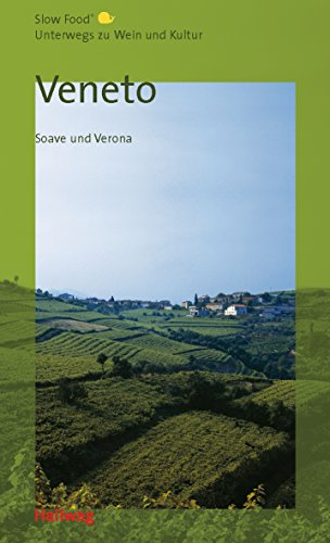 Preisvergleich Produktbild Veneto, Unterwegs zu Wein und Kultur (Hallwag Gastronomische Reiseführer)