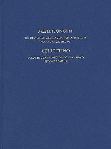 """Mitteilungen des Deutschen Archäologischen Instituts, Römische Abteilung (Mitteilungen des Deutschen Archäologischen Instituts. Römische Abteilung (""""Römische Mitteilungen""""), Band 115)"""