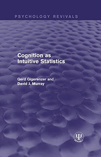 Cognition as Intuitive Statistics (Psychology Revivals)