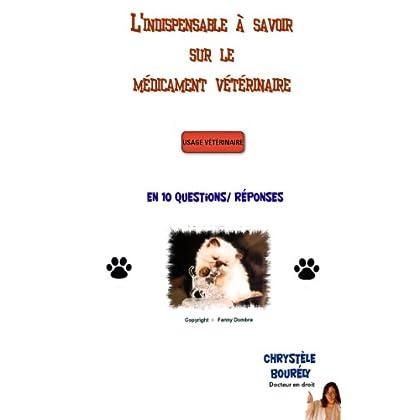 L'indispensable à savoir sur le médicament vétérinaire