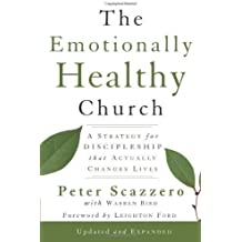 The Emotionally Healthy Church: A Strategy for Discipleship That Actually Changes Lives (Edition Exp Upd) by Scazzero, Peter [paperback(2010¡ê?]