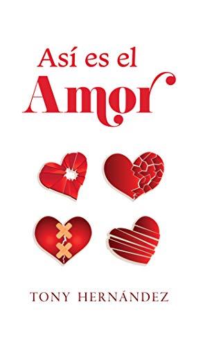 Así es el Amor por Tony Hernández