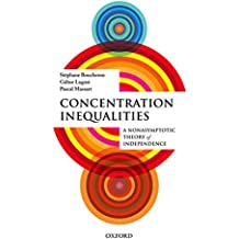 Concentration Inequalities: A Nonasymptotic Theory of Independence