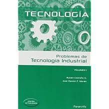 Problemas de tecnología industrial I (Ingeniería)