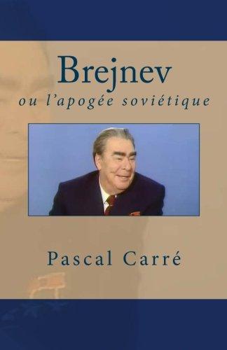Brejnev ou l'apogée soviétique