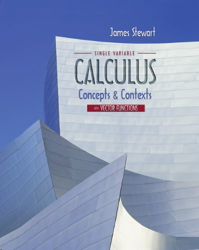 Single Variable Calculus With Vector Functions: Concepts And Contexts-for Ap Calculus -