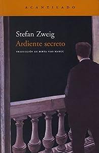 Ardiente secreto par Stefan Zweig