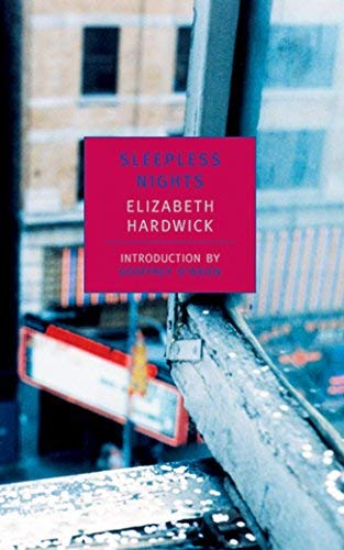 Sleepless Nights (New York Review Books Classics) by Elizabeth Hardwick (2001-09-13)