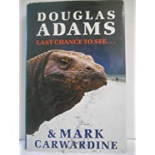 Last Chance to See.... by Douglas Adams (1990-10-22)