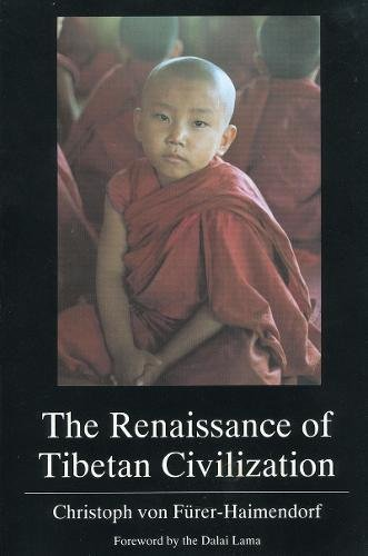 The Renaissance of Tibetan Civilization