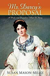 [(Mr. Darcy's Proposal)] [By (author) Susan Mason-Milks] published on (September, 2011)