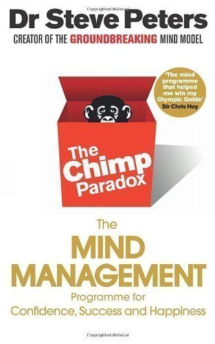 The Chimp Paradox: The Mind Management Programme to Help You Achieve Success, Confidence and Happiness by Peters, Dr Steve on 05/01/2012 unknown edition