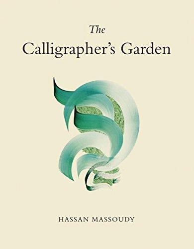 The Calligrapher's Garden par Hassan Massoudy