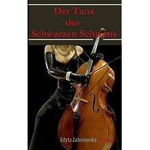 [ Der Tanz Des Schwarzen Schwans! (German) ] By Zaborowska, Edyta (Author) [ Apr - 2013 ] [ Paperback ]