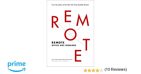 Amazon Fr Remote Office Not Required Jason Fried David