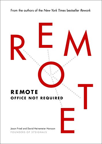 Remote: Office Not Required por Jason Fried