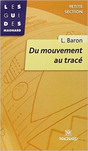 Du mouvement au tracé. Petite section de Baron ( 1 janvier 1990 )