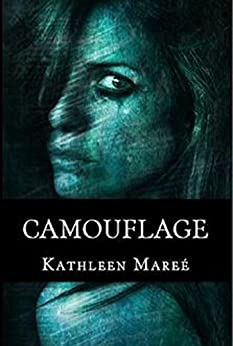 Camouflage by [Mareé, Kathleen]