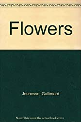 Flowers (A First Discovery Book)