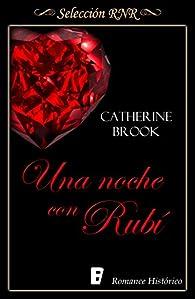 Una noche con Rubí par Catherine Brook