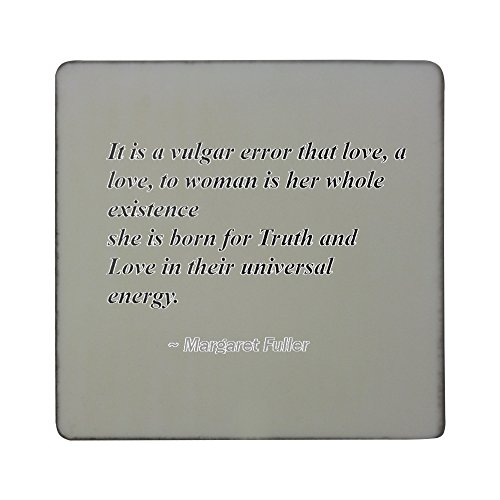 hardboard-square-fridge-magnet-with-it-is-a-vulgar-error-that-love-a-love-to-woman-is-her-whole-exis