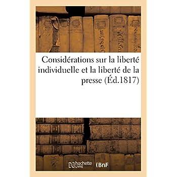 Considérations sur la liberté individuelle et la liberté de la presse