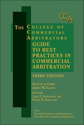 college-of-commercial-arbitrators-guide-to-best-practices-in-commercial-arbitration-third-edition-en