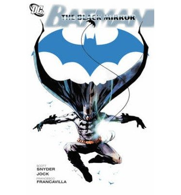 [(Batman The Black Mirror)] [Author: Scott Snyder] published on (March, 2013)