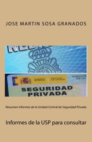 resumen-informes-de-la-unidad-central-de-seguridad-privada-informes-de-la-usp-para-consultar