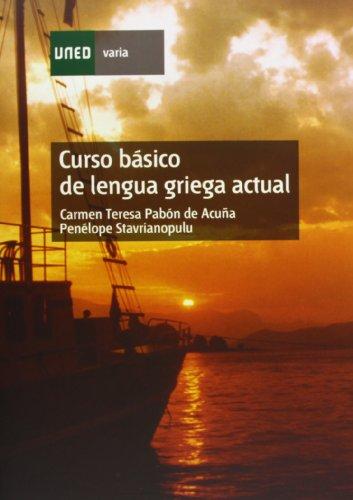 Curso Básico de Lengua Griega Actual (VARIA) por Carmen Teresa PABÓN DE ACUÑA