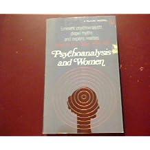 PSYCHOANALYSIS AND WOMEN (PELICAN BOOKS)