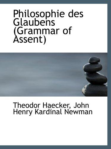 Philosophie des Glaubens (Grammar of Assent)