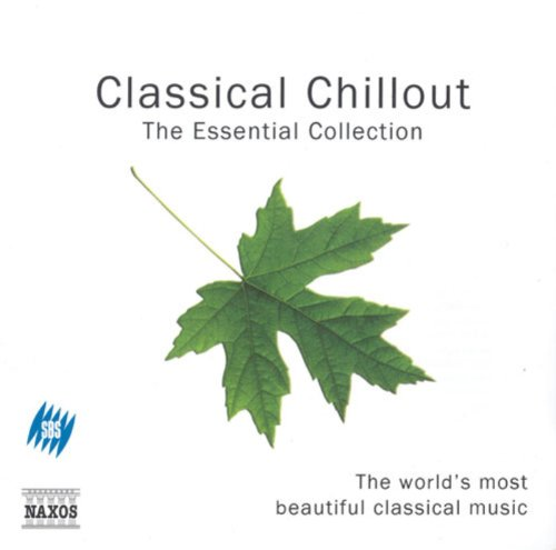 Classical Chillout - The Essen...