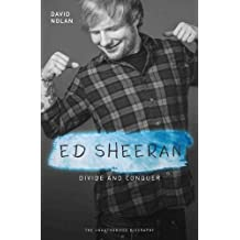 Ed Sheeran: Divide & Conquer (The Unauthorised Biography) (Books About Music): Buch, Biografie