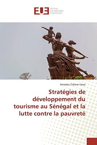 Stratégies de développement du tourisme au Sénégal et la lutte contre la pauvreté par Amadou Tidiane Fassa