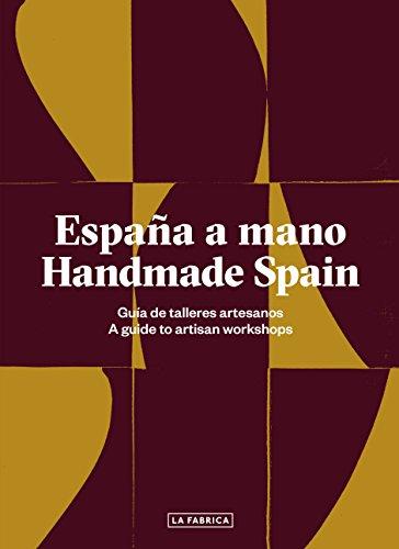 España a mano. Handmade Spain (Libros de Autor) por VV.AA