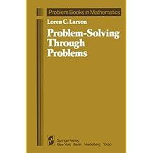 Problem-Solving Through Problems (Problem Books in Mathematics)