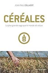 Céréales: La plus grande saga que le monde ait vécue