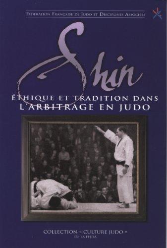 Shin : Ethique et tradition dans l'arbitrage en judo