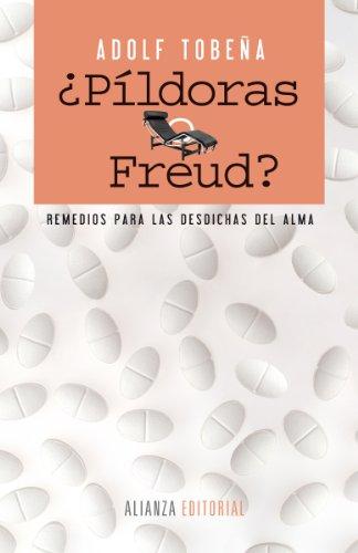 Descargar Libro ¿Píldoras o Freud? (Alianza Ensayo) de Adolf Tobeña