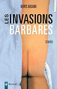 Les Invasions barbares par Denys Arcand