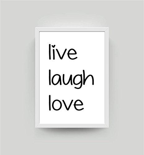 Kunstdruck mit Spruch – live laugh love – DIN A4 Bild K017